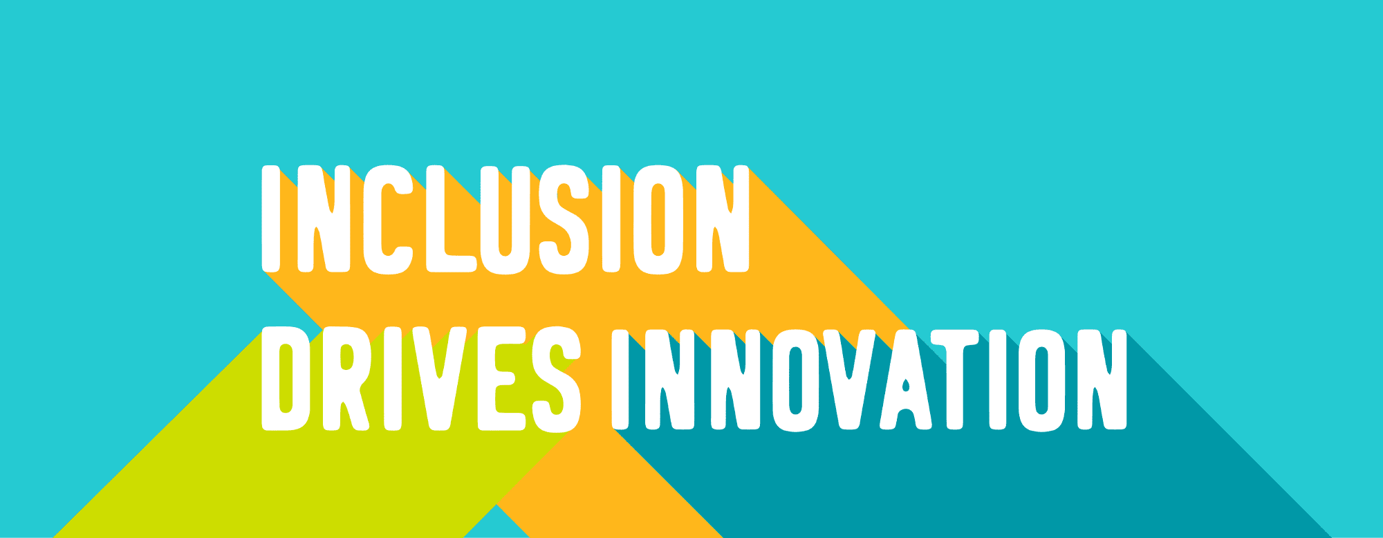 Inclusion Drive Innovation banner